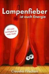 Lampenfieber ist auch Energie - Ebook